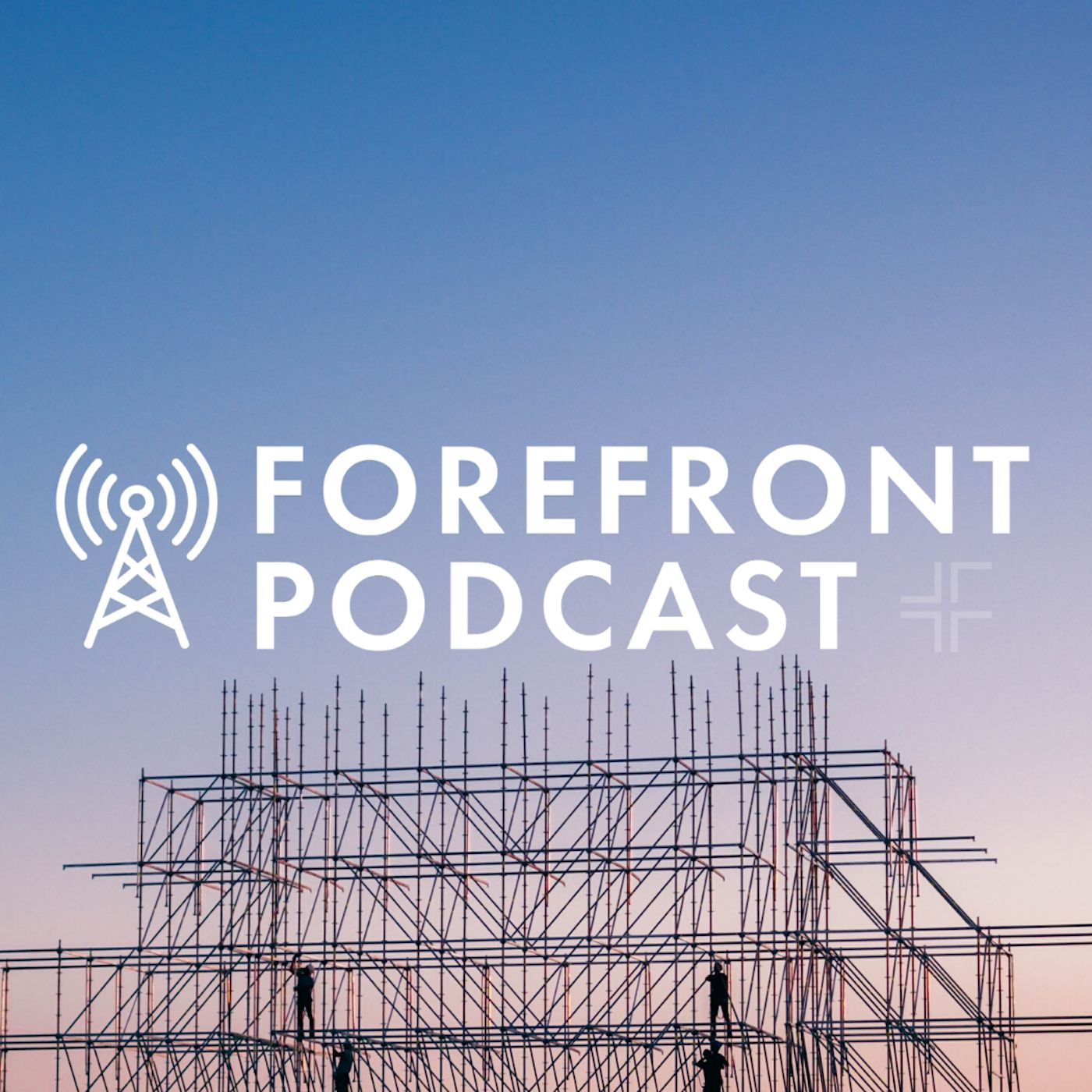 Forefront Podcast